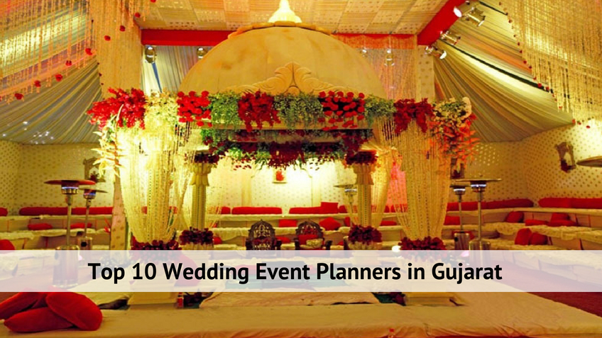Top 10 Wedding Event Planners in Gujarat