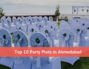 Top 10 Party Plots in Ahmedabad