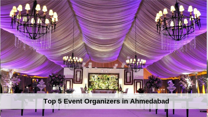 Top 5 Event Organizers in Ahmedabad