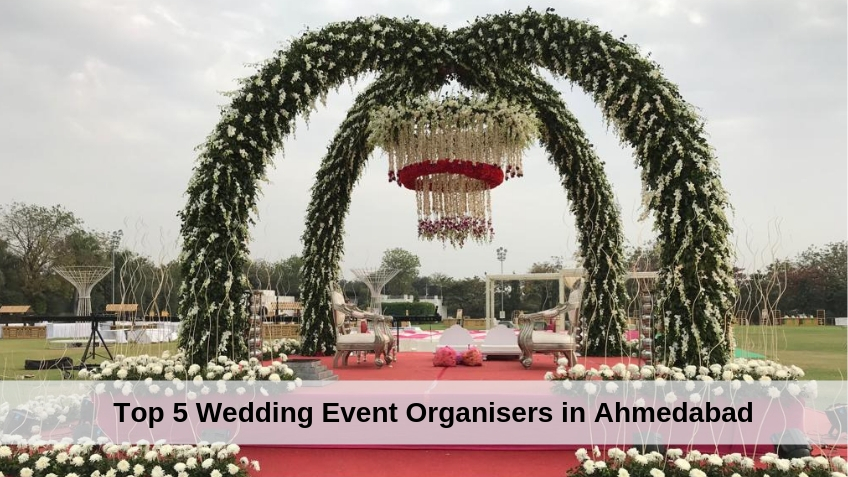 Top 5 Wedding Event Organisers in Ahmedabad